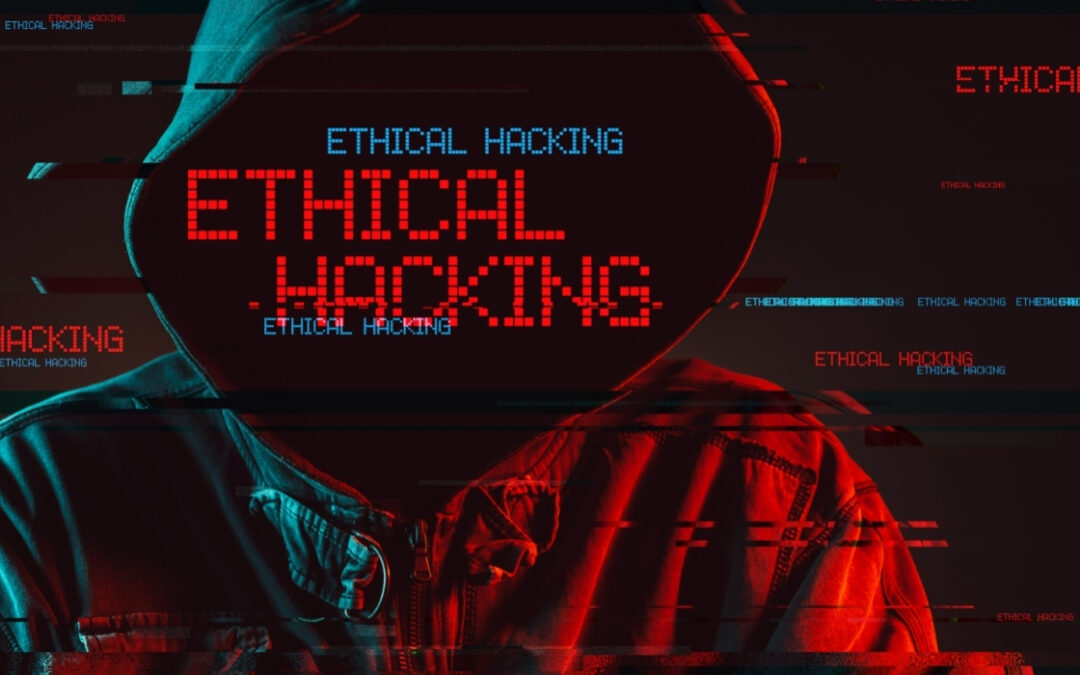 El papel del ethical hacking para combatir la cibercriminalidad